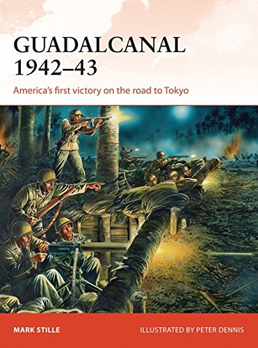 Guadalcanal 1942–43: America's first victory on the road to Tokyo (Campaign)