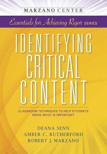 Identifying Critical Content: Classroom Strategies to Help Students Know What is Important