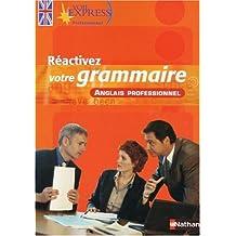 Réactivez votre grammaire: Anglais professionnel