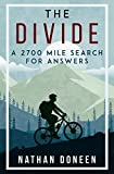 Search : The Divide: A 2700 Mile Search For Answers