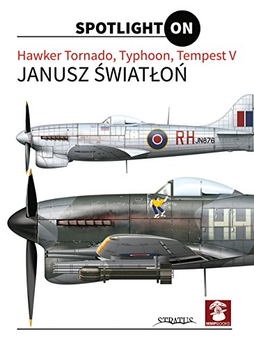Hawker Tornado, Typhoon, Tempest V (Spotlight ON)