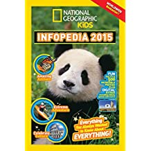 Infopedia 2015 Limited Edition With NationalGeographic Kids Magazine Subscription by National Geographic Kids (9-Dec-2014) Paperback