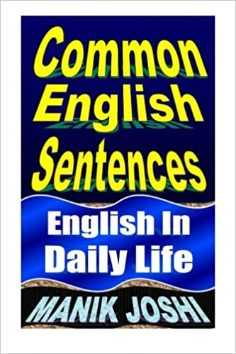 Common English Sentences: English In Daily Life (English Daily Use ...