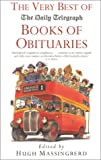 The Very Best of the Daily Telegraph Books of Obituaries, , 0330484702