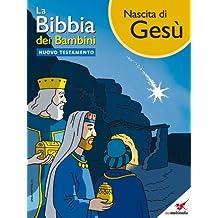 La Bibbia dei Bambini - Fumetto Nascita di Gesù (Italian Edition)