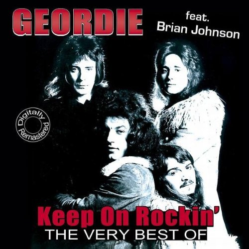 Keep on Rockin - The Very Best Of Geordie by Geordie