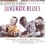 As Good As It Gets: Jukebox Blues