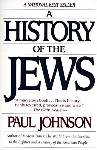 By Paul Johnson A History of the Jews (1st U.S. ed) [Hardcover]
