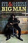Big Man, de la vraie vie à la vraie légende par Clemons