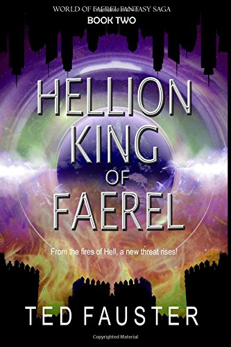 Download Hellion King of Faerel: Book Two: World of Faerel (Volume 2) PDF