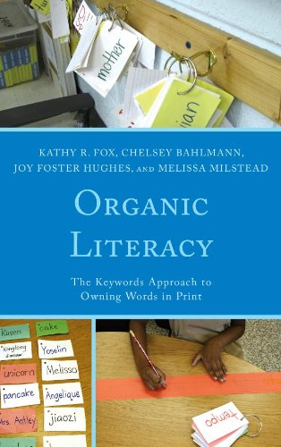 Download Organic Literacy: The Keywords Approach to Owning Words in Print Pdf