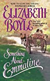 Something About Emmaline (Avon Romantic Treasures)