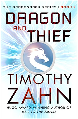 (Dragon and Thief (The Dragonback Series Book 1))