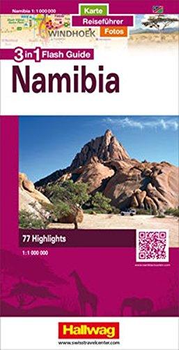 Namibia Flash Guide: 1:1 Mio. Strassenkarte mit Stadtpläne, Reiseführer und Fotos, 77 Highlights, Mit kostenlosem Download für Smartphone (Hallwag Flash Guide)