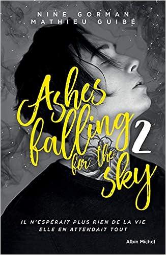 """Résultat de recherche d'images pour """"ashes falling for the sky 2"""""""