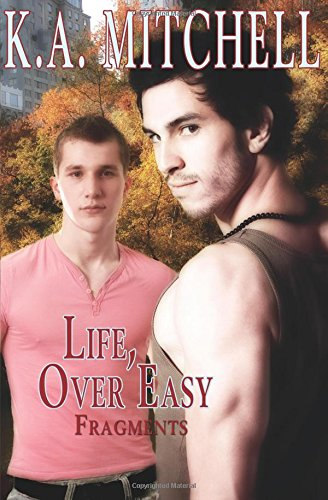 Life, Over Easy (Fragments)