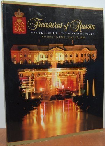 Treasures of Russia (from Peterhof Palaces of the Tsars)