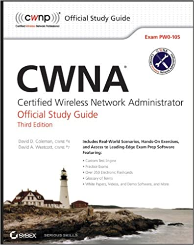 Cwna certified wireless network administrator official study guide.
