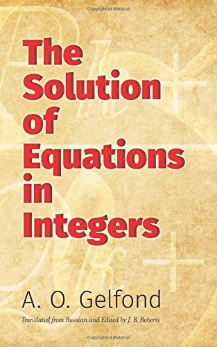 The Solution of Equations in Integers (Dover Books on Mathematics) ebook
