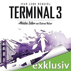 Weiche Ziele (Terminal 3 - Folge 4)