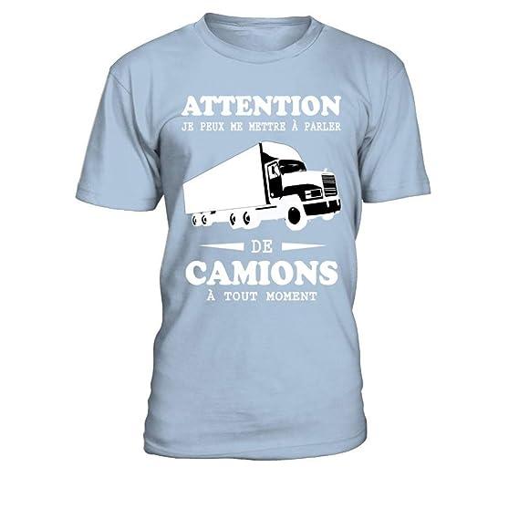 magasin en ligne b7dc4 8e78d T-Shirt Attention Je Peux me Mettre à Parler de camions à ...