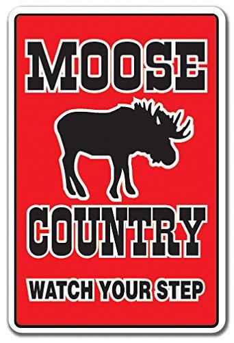 MOOSE COUNTRY Sign farm animals watch your step redneck | Indoor/Outdoor | 12