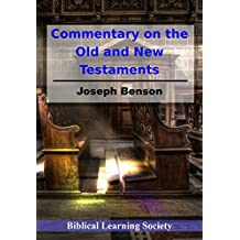 Joseph Benson's Commentary of the Old and New Testaments