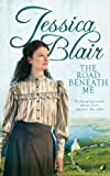 The Road Beneath Me, Jessica Blair, 074995440X