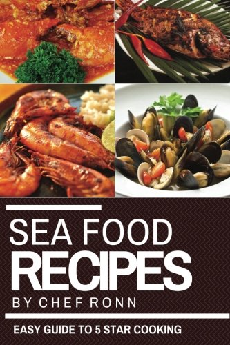 Download sea food recipes an easy guide to 5 star cooking easy download sea food recipes an easy guide to 5 star cooking easy tasty healthy recipes cookbook cook to impress book pdf audio id7gh1n31 forumfinder Images