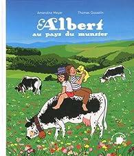 Albert au pays du munster par Amandine Meyer