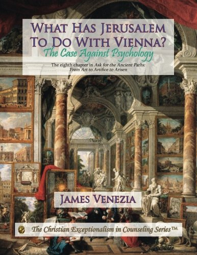 Download What Has Jerusalem To Do With Vienna?: The Case Against Psychology PDF
