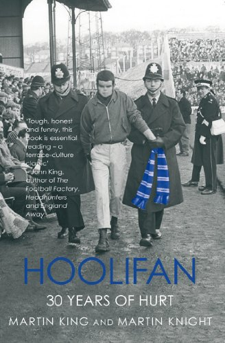 Hoolifan: 30 Years of Hurt (Mainstream Sport) (Legendary Authors And The Clothes They Wore)