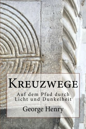 Read Online Kreuzwege (German Edition) ebook