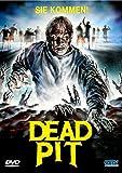 Dead Pit - Uncut