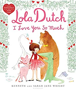 Book Cover: Lola Dutch I Love You So Much