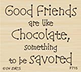 Savor Good Friends Greeting Rubber Stamp By DRS Designs