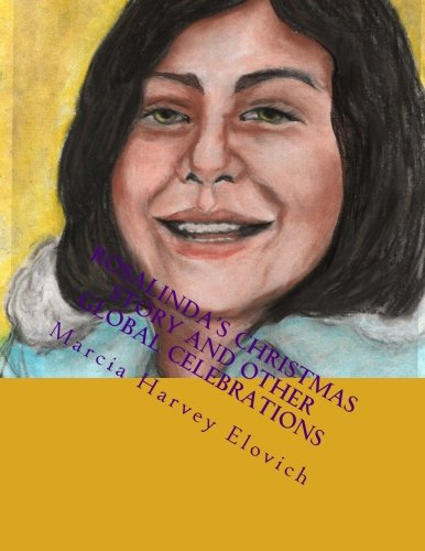 Rosalinda's Christmas Story: and other Christmas celebrations (A