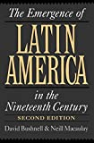 img - for The Emergence of Latin America in the Nineteenth Century book / textbook / text book