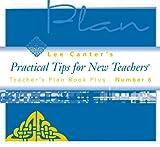 Teacher's Plan Book Plus #6: Practical Tips for New Teachers