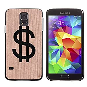 - / Dollar Money Cash Rich Sign - - Funda Delgada Cubierta Case Cover de Madera / FOR Samsung Galaxy S5 I9600 G9009 G9008V / Jordan Colourful Shop/