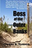 Boss of the Outer Banks