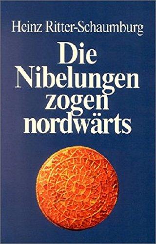 Die Nibelungen zogen nordwärts