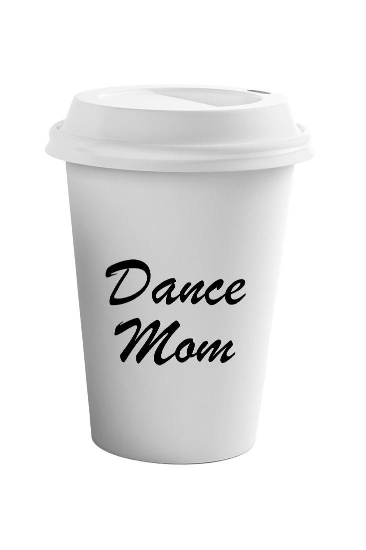 Style In Print ''Dance Mom'' Funny Family Coffee Tea Ceramic Travel Tumbler Mug 11oz