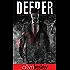 Deeper: Descent: The Deeper Chronicles Book 2