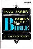 Asimov's Guide to the Bible, Isaac Asimov, 0380010313