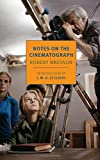 Notes On The Cinematograph (New York Review Books Classics)