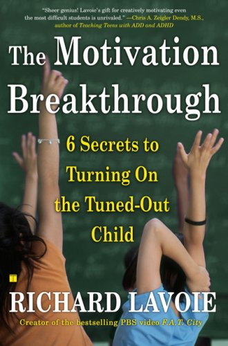 Download The Motivation Breakthrough: 6 Secrets to Turning On the Tuned-Out Child ebook