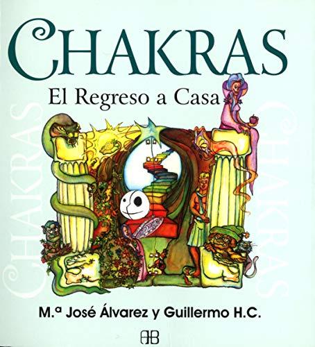 Chakras, el regreso a casa por Álvarez Garrido, María José,Guillermo Hernández-Coronado