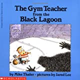 The Gym Teacher from the Black Lagoon, Mike Thaler, 0590479172