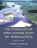 Hydraulics of Open Channel Flow 9780750659789